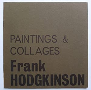 Frank Hodgkinson. Paintings and Collages. Hamilton Galleries, January 20-February 6, 1964.