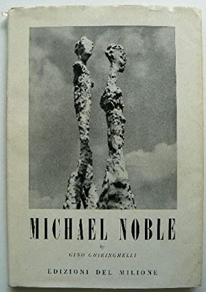 Michael Noble Sculptor. International Series of Short: GHIRINGHELLI, GINO.