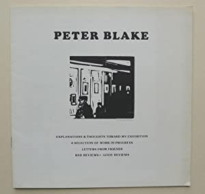 Peter Blake. Explanations & Thoughts towards my: BLAKE, PETER.