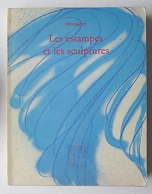 Messagier. Les estampes et les sculptures 1945-1974.: MESSAGIER, JEAN.