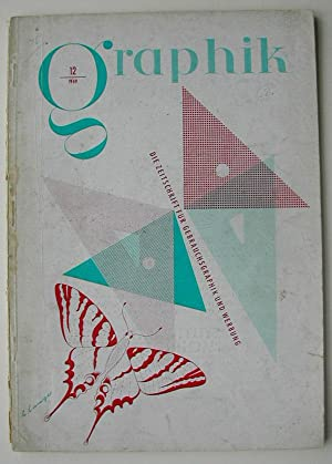 Graphik. Die Zeitschrift fur Gebrauchsgraphik und Werbung. No.12 1949.: GRAPHIK.
