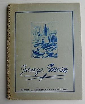 George Grosz: 30 Drawings & Watercolors.: GEORGE GROSZ.