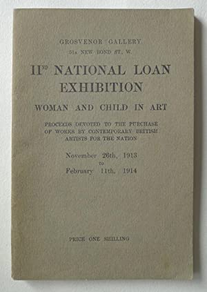 IInd National Loan Exhibition. Woman and Child in Art. Grosvenor Gallery, 51a New Bond Street., W...