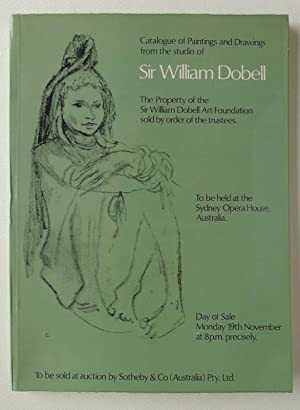 Catalogue of paintings and Drawings from the studio of Sir William Dobell. The Property ofv the S...