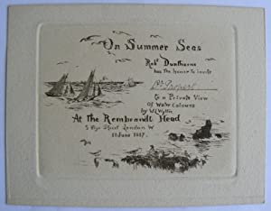 On Summer Seas. Robt. Dunthorne has the honour to invite Dr. Propert to a Private View of Water C...