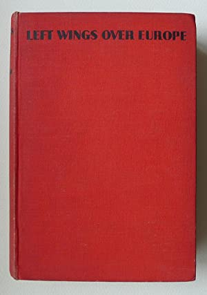 Left Wings Over Europe: or, How to: WYNDHAM LEWIS.