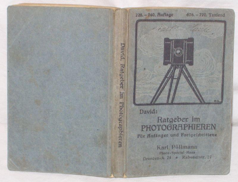 Ratgeber im Photographieren: David, Ludwig: