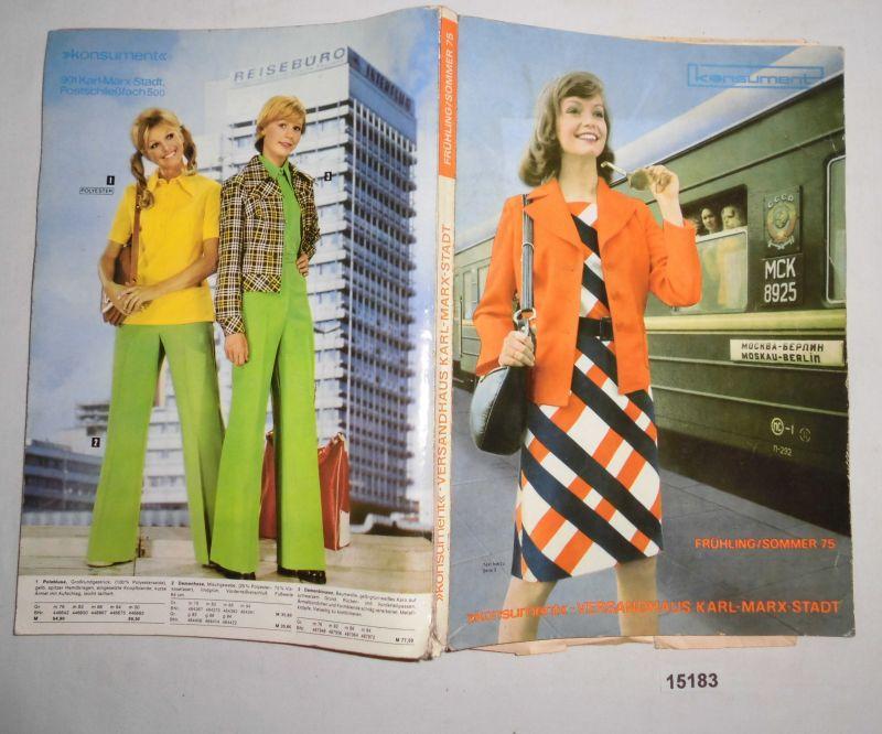 Konsument Versandhaus Katalog Frühlin/Sommer 75: Konsument Versandhaus  Karl Marx Stadt