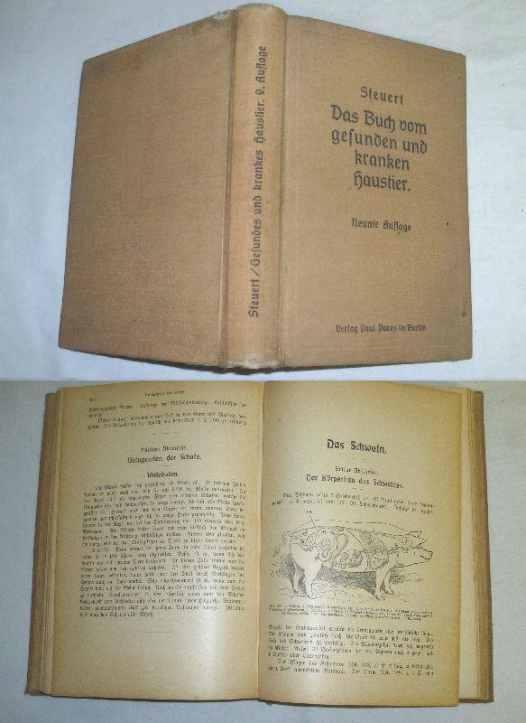 Das Buch vom gesunden und kranken Haustier: Dr. L. Steuert