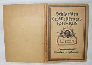 Schlachten des Weltkrieges 1914 - 1918 -: Reichsarchiv.