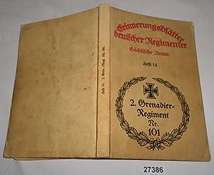 """Das Kgl. Sächs. 2. Grenadier-Regiment Nr. 101 """"Kaier Wilhelm, König von Preuß..."""
