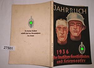 Jahrbuch der deutschen Frontsoldaten und Kriegsopfer 1936: Herausgeber: Reichskriegerführer Hanns