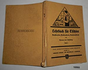 Lehrbuch für Tischler - Fachkunde, Fachrechnen, Fachzeichnen: Johann Flocken, Henry