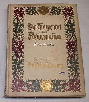 Im Morgenrot der Reformation: Pflugk Harttung (hrsg.)