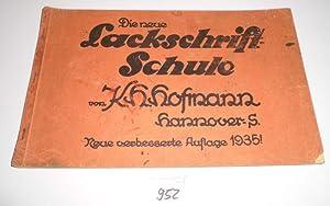 Die neue Lackschrift-Schule: K. H. Hofmann