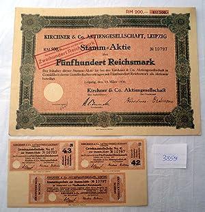 Kirchner & Co AG 500 RM Leipzig, 15.3.1930 plus Erneuerungsschein: deutsche Aktien
