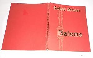 Salome - Musik-Drama in einem Aufzuge nach: Oscar Wilde /