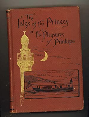 Isles of the Princes; or the pleasures of Prinkipo: Cox, Samuel S.
