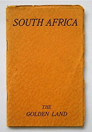 SOUTH AFRICA - THE GOLDEN LAND: The