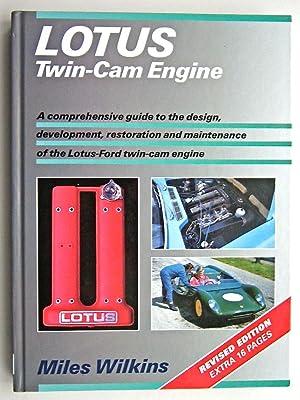 LOTUS TWIN-CAM ENGINE: Wilkins, Miles