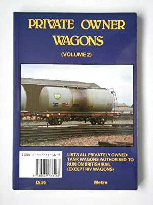 PRIVATE OWNER WAGONS Volume 2 TANK WAGONS: Marshall, Andrew