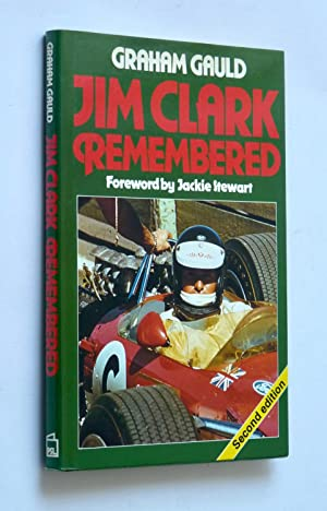 JIM CLARK REMEMBERED 2nd Ed: Gauld Graham