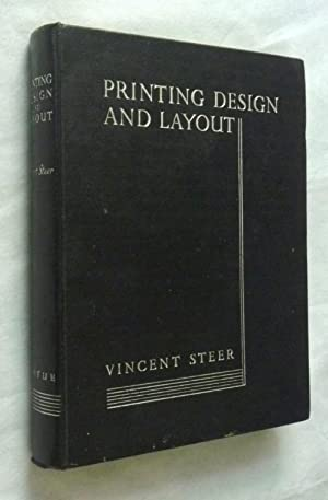 PRINTING DESIGN AND LAYOUT - The Manual: Vincent Steer