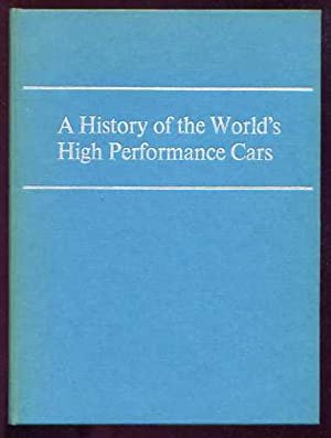 A HISTORY OF THE WORLD'S HIGH PERFORMANCE: Hough, Richard &