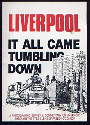 LIVERPOOL - It All Came Tumbling Down: O'Connor, Freddy