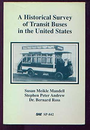 A HISTORICAL SURVEY OF TRANSIT BUSES IN: Susan Meikle Mandell,