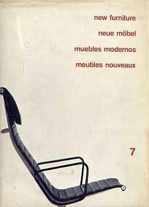 New Furniture Neue Mobel Muebles Modernos Meaubles Nouveaux 7: Edited by Herausgegeben