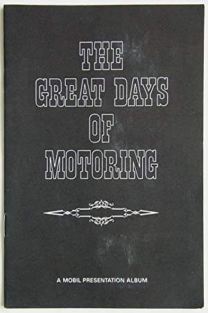 THE GREAT DAYS OF MOTORING - A Mobil Presentation Album