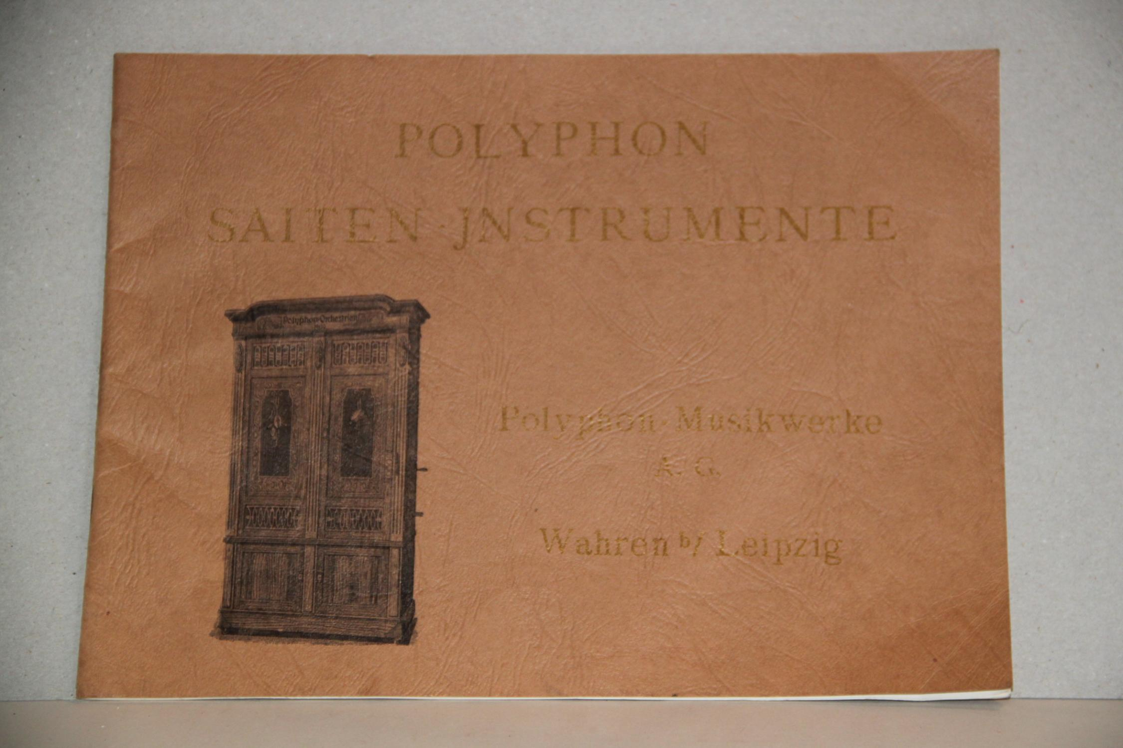 Plyphon Saiten Instrumente, Polyphon - Musikwerke Polyphon Very Good Hardcover A very good replica of the 1907 catalogue of polyphons & disc players, all acurately drawn & priced, all housed in late Victorian & Edwardian furnitur