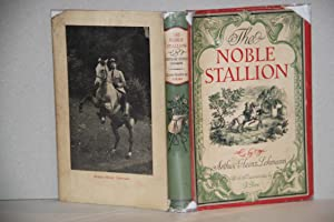 The Noble Stallion . The Love Story of Two People and Great Horses.