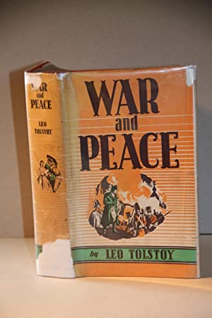 War and Peace: Leo Tolstoy. Translated