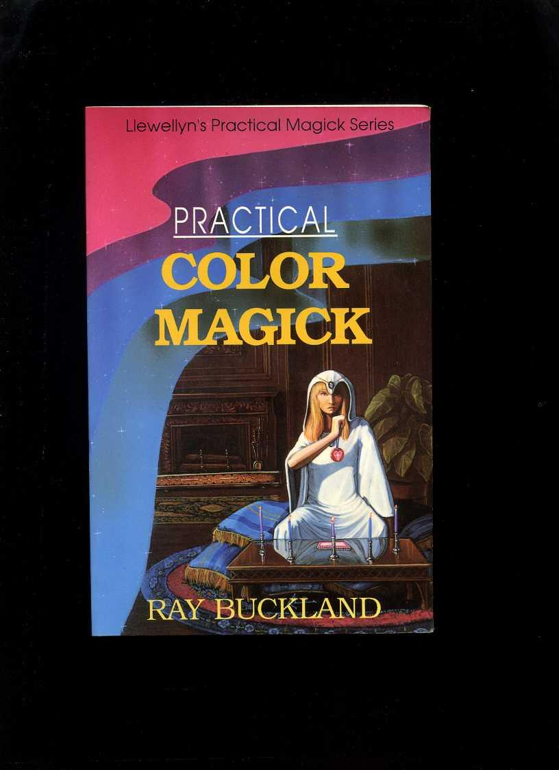 Practical Color Magick (Llewellyn's Practical Magick Series), Buckland, Raymond