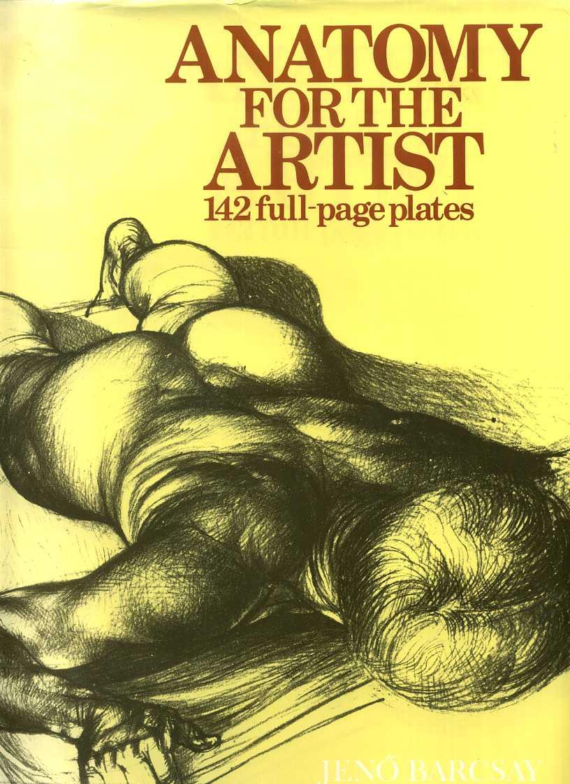 Anatomy for the Artist by Barcsay - AbeBooks