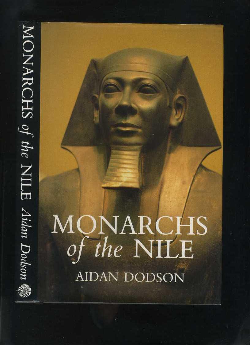 Monarchs of the Nile: Dodson, Aidan