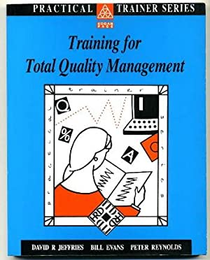 Training for Total Quality Management: Jeffries, David R;