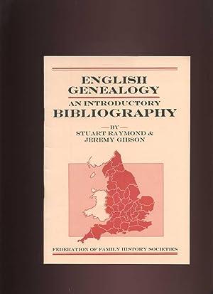 English Genealogy: An Introductory Bibliography (British Genealogical: Raymond, Stuart; Gibson,