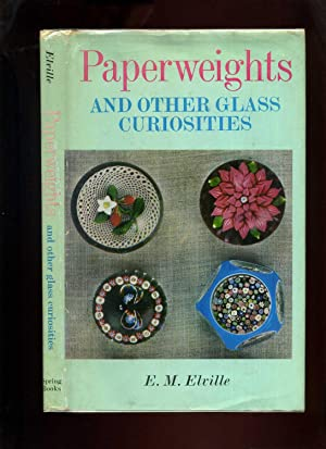 Paperweights and Other Glass Curiosities