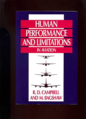 Human Performance and Limitations in Aviation: Campbell, R D;