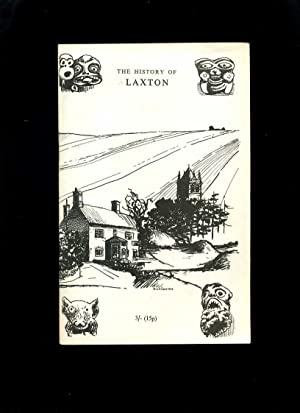 The History of Laxton: Orwin, C S;