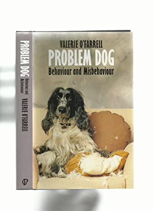 Problem Dog; Behaviour and Misbehaviour