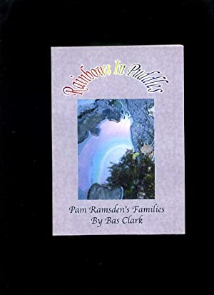 Rainbows in Puddles: Pam Ramsden's Families: Clark, Bas