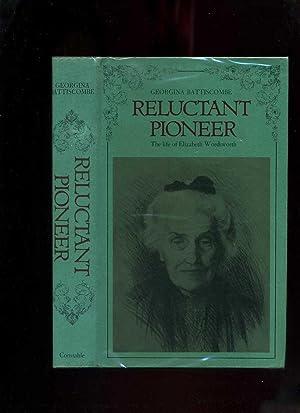 Reluctant Pioneer; the Life of Elizabeth Wordsworth: Battiscombe, Georgina