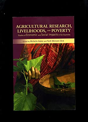 Agricultural Research, Livelihoods, and Poverty: Studies of Economics and Social Impacts in Six C...