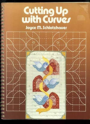 Cutting Up with Curves: Schlotzhauer, Joyce M