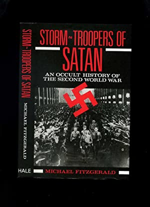 Storm-Troopers of Satan: An Occult History of: Fitzgerald, Michael