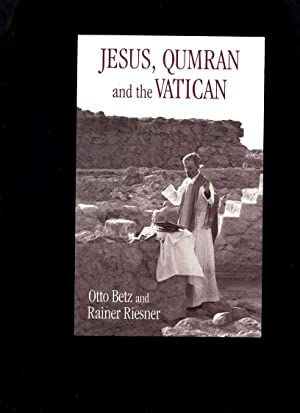Jesus, Qumran and the Vatican: Clarifications